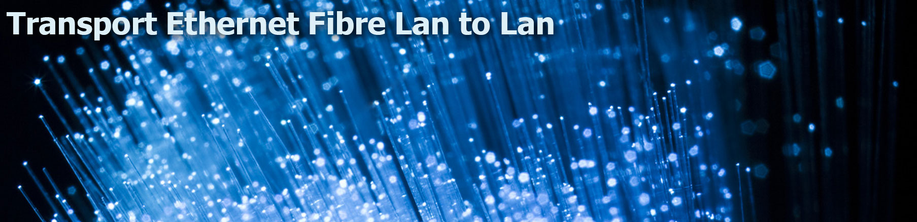 transport-ethernet-fibre-lan-to-lan